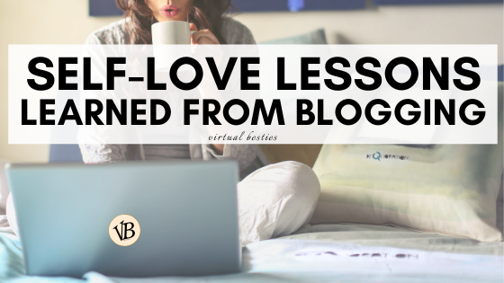 self-love lessons learned from blogging